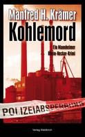 Manfred Krämer: Kohlemord ★★★★
