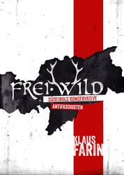 Frei·Wild - Südtirols konservative Antifaschisten