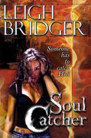 Leigh Bridger: Soul Catcher