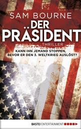 Der Präsident - Thriller