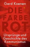 Gerd Koenen: Die Farbe Rot ★★★★★