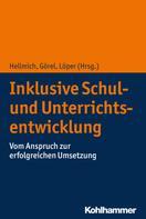 Frank Hellmich: Inklusive Schul- und Unterrichtsentwicklung