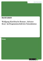 """Wolfgang Kirchbachs Roman """"Salvator Rosa"""" als Programmschrift des Naturalismus"""