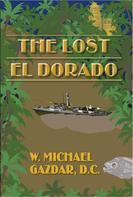 DC Gazdar: The Lost El Dorado