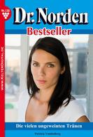 Patricia Vandenberg: Dr. Norden Bestseller 138 – Arztroman ★★★★