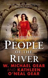 People of the River - A Novel of North America's Forgotten Past