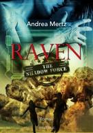 Andrea Mertz: Raven ★★★★
