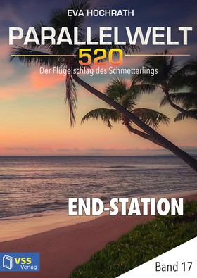 Parallelwelt 520 - Band 17 - End-Station