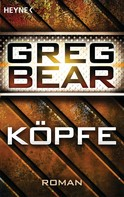 Greg Bear: Köpfe ★★★