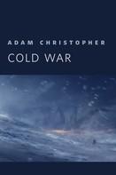 Adam Christopher: Cold War ★★★