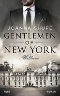 Joanna Shupe: Gentlemen of New York - Rau wie Eisen ★★★★