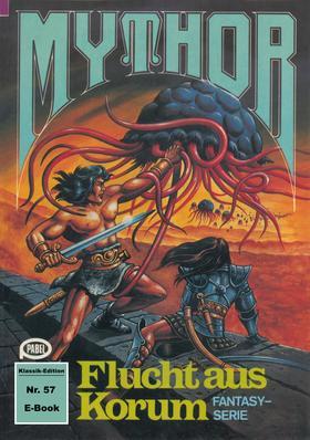 Mythor 57: Flucht aus Korum
