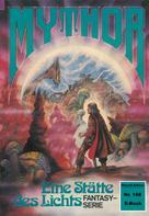 Hubert Haensel: Mythor 168: Eine Stätte des Lichts