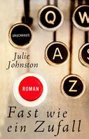 Julie Johnston: Fast wie ein Zufall ★★★★