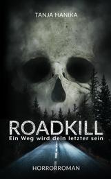Roadkill - Ein Weg wird dein letzter sein