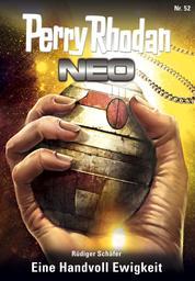 Perry Rhodan Neo 52: Eine Handvoll Ewigkeit - Staffel: Arkon 4 von 12