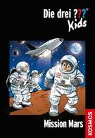 Boris Pfeiffer: Die drei ??? Kids, 36, Mission Mars (drei Fragezeichen Kids) ★★★★★