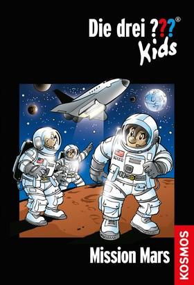 Die drei ??? Kids, 36, Mission Mars (drei Fragezeichen Kids)