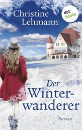 Der Winterwanderer - Roman