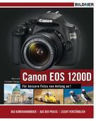 Dr. Kyra Sänger: Canon EOS 1200D - Für bessere Fotos von Anfang an!