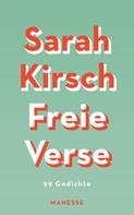 Sarah Kirsch: Freie Verse