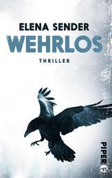Wehrlos - Thriller