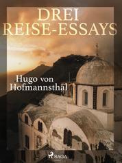 Drei Reise-Essays