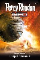 Christian Montillon: Perry Rhodan Neo 2: Utopie Terrania ★★★★