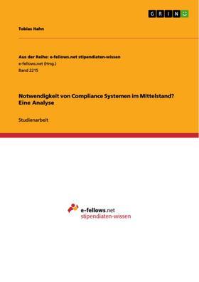 Notwendigkeit von Compliance Systemen im Mittelstand? Eine Analyse
