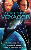 Michael Jan Friedman: Star Trek - Voyager: Ihre klingonische Seele ★★★★★
