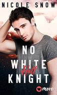 Nicole Snow: No white Knight ★★★★