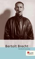Reinhold Jaretzky: Bertolt Brecht ★★★★★