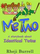 Rheji Burrell: Me Two