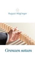 Dr. August Höglinger: Grenzen setzen
