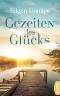 Eileen Goudge: Gezeiten des Glücks ★★★★
