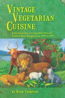 Mark Thompson: Vintage Vegetarian Cuisine