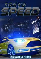 Cassandra Young: Tokyo Speed