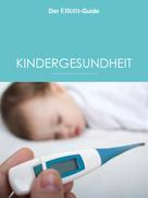 Ulla Arens: Kindergesundheit (ELTERN Guide) ★★★★