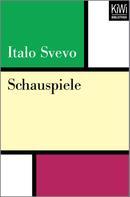 Italo Svevo: Schauspiele