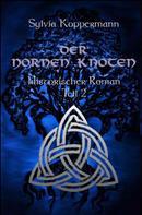 Sylvia Koppermann: Der Nornen Knoten