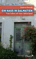 Friederun Pleterski: Ein Haus in Dalmatien ★★★