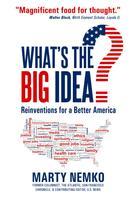 Marty Nemko: What's the Big Idea?