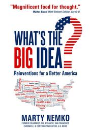 What's the Big Idea? - Reinventions for a Better America