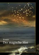 Daniel Beuthner: Der magische Met
