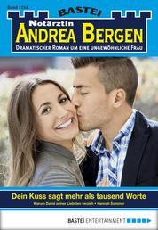 Notärztin Andrea Bergen - Folge 1254 - Dein Kuss sagt mehr als tausend Worte