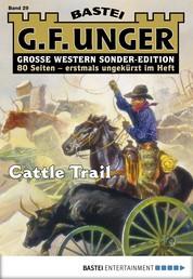 G. F. Unger Sonder-Edition 29 - Western - Cattle Trail