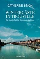 Catherine Simon: Wintergäste in Trouville ★★★★