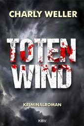 Totenwind - Der vierte Fall für Kommissar ›Worschtfett‹