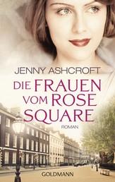 Die Frauen vom Rose Square - Roman