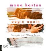 Begin Again - Again-Reihe 1 (Ungekürzt)